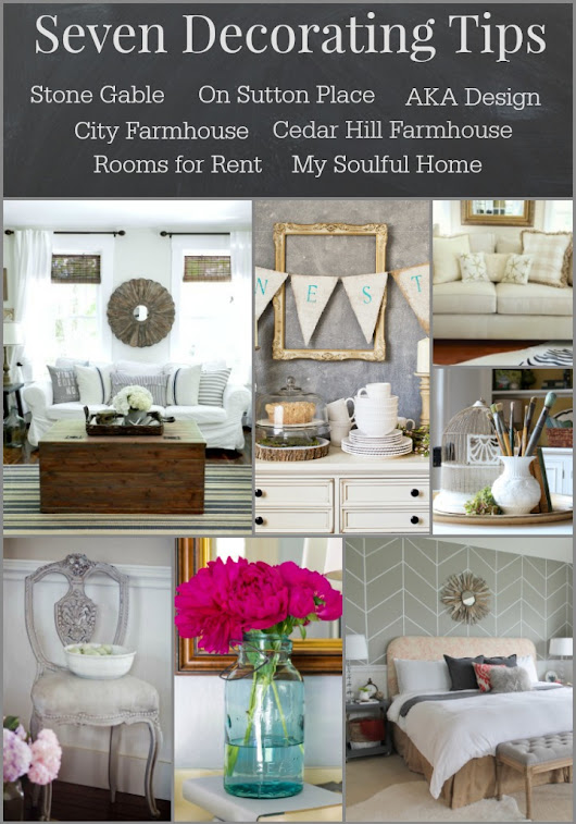 SEVEN DECORATING TIPS FROM 7 DECORATING BLOGGERS!