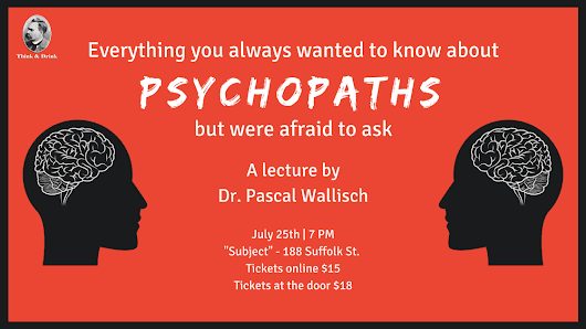 Everything you always wanted to know about psychopaths but were afraid to ask