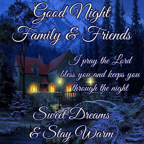 Good Night To May Family And Friends Pictures Photos And Images