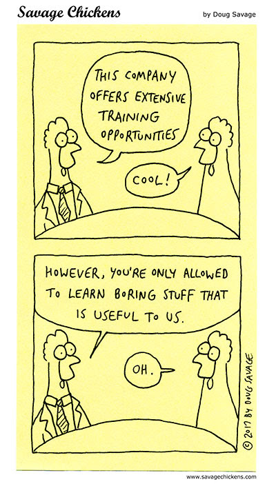 Training Opportunities Cartoon | Savage Chickens - Cartoons on Sticky Notes by Doug Savage