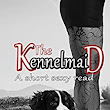 The Kennelmaid: A short sexy read (The Professionals Book 11) - Kindle edition by Cyra May. Literature & Fiction Kindle eBooks @ Amazon.com.