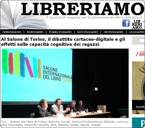 http://www.libreriamo.it/a/4077/al-salone-di-torino-il-dibattito-cartaceo-digitale-e-gli-effetti-sulle-capacita-cognitive-dei-ragazzi.aspx#.UZleWYdbfIU.twitter