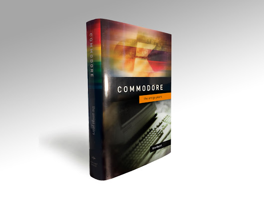 Commodore: The Amiga Years book by Brian Bagnall — Kickstarter