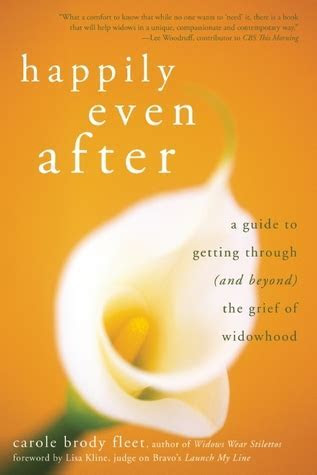 Happily Even After: A Guide to Getting Through (and Beyond