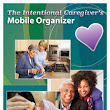 The Intentional Caregiver's Mobile Organizer | The Intentional Caregiver