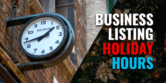 How To Update Your Business Listing Holiday Hours Blog