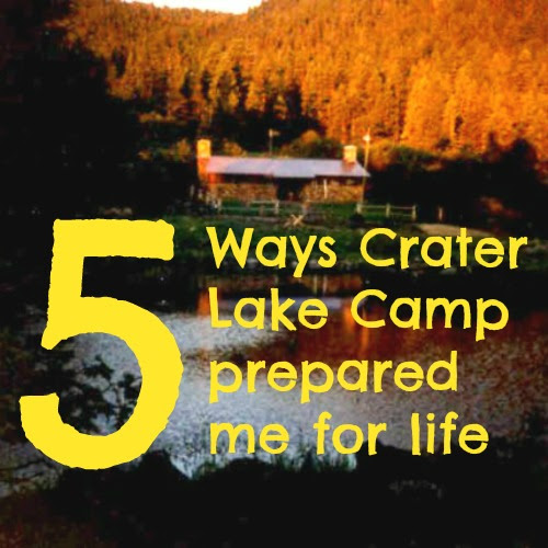 5 ways being on staff at Crater Lake Camp prepared me for life