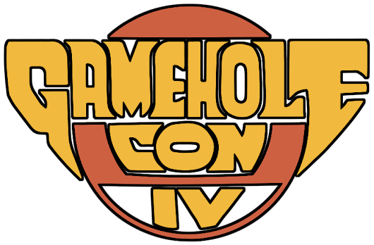 Gamehole Con IV – Follow Me And Die!
