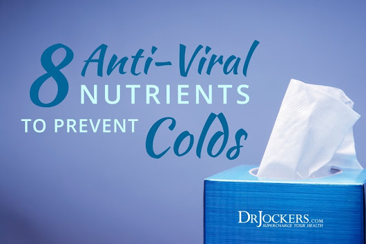 8 Antiviral Nutrients To Prevent Colds - DrJockers.com