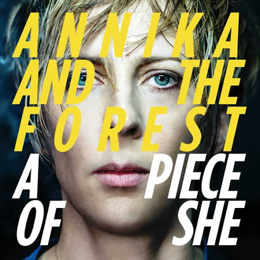 Annika and The Forest – A Piece of She - L'avis du public