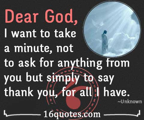 Dear God Thank You For All I Have