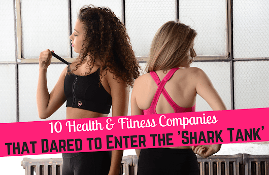 'Shark Tank' Products That Help You Live Healthier