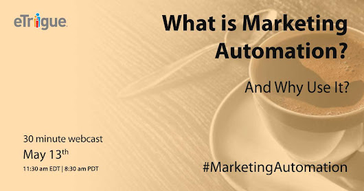 Webinar - What Is Marketing Automation