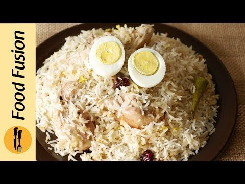 Chicken White Biryani Recipe By Food Fusion