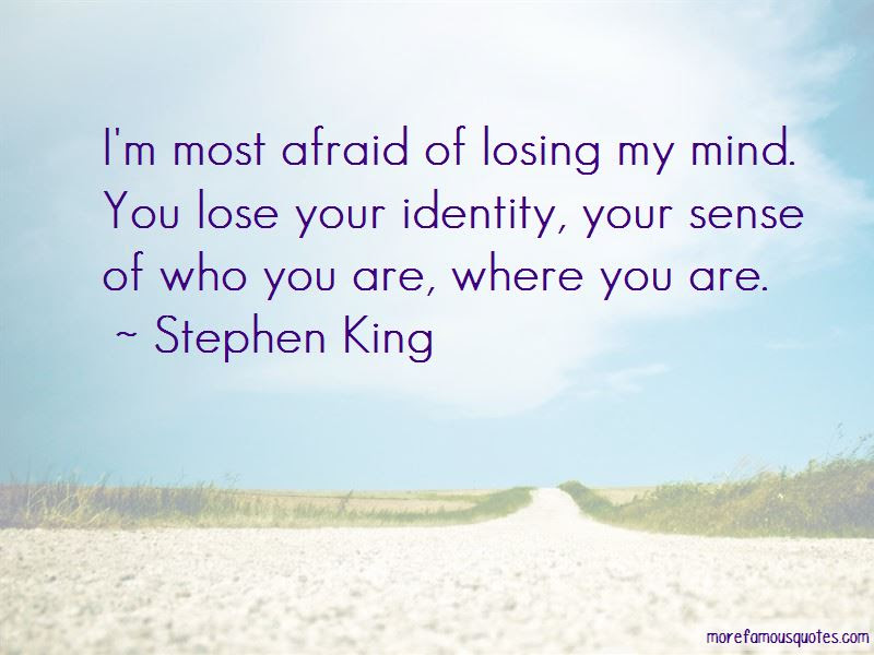 I Am Afraid To Lose You Quotes Top 43 Quotes About I Am Afraid To