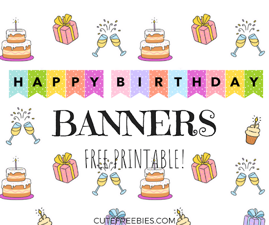 Happy Birthday Banners / Buntings - Free Printable! - Cute Freebies For You