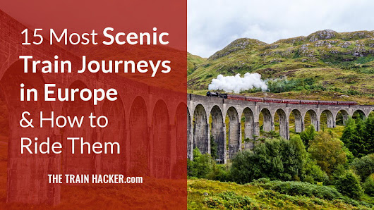 15 Most Scenic Train Journeys In Europe & How To Ride Them
