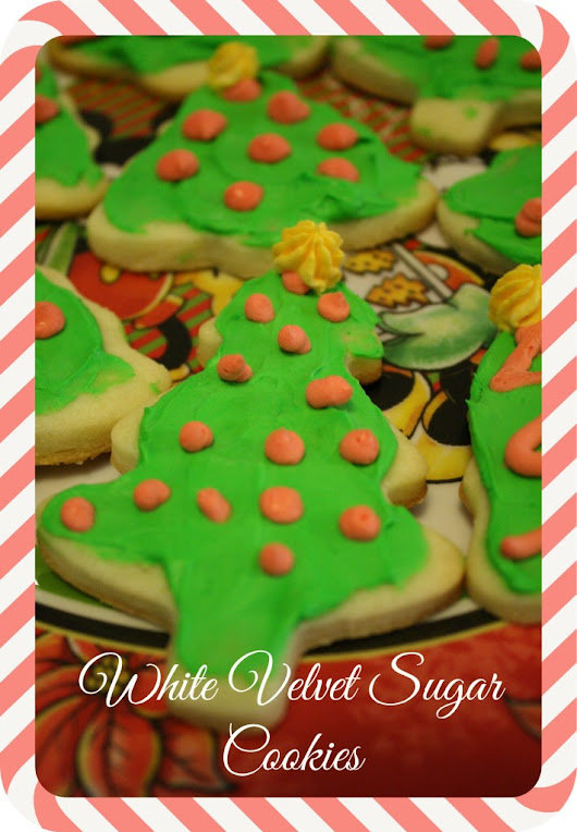 White Velvet Sugar Cookies - Detours in Life