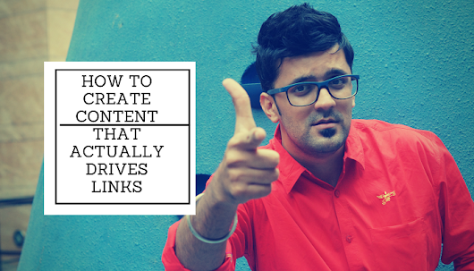 How to Create Content That Actually Drives Links