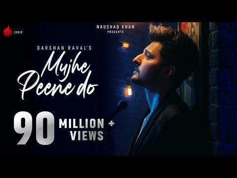 Mujhe Peene Do Lyrics – Darshan Raval |New Song 2020