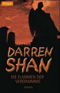 Darren Shan, Die Flammen der Verdammnis - Darren Shan