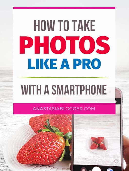 How to Take Food Pictures Like a Pro with a Smartphone