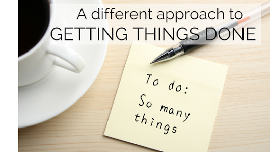 A Different Approach to Getting Things Done | Susan Lasky