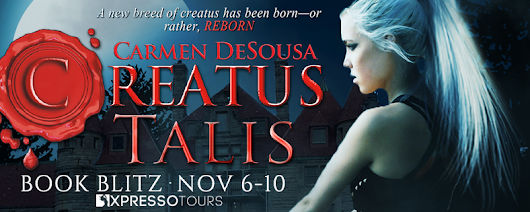 Blitz Sign-Up: Creatus Talis by Carmen DeSousa | Xpresso Book Tours