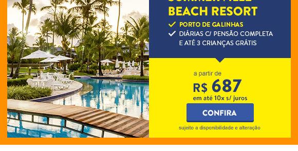 Quinzena de Resorts CVC. Resort Summerville a partir de 687 reais.