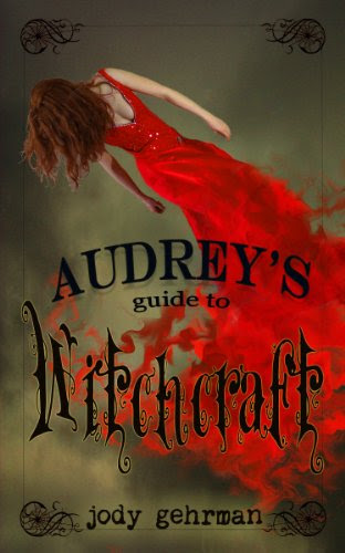 Audrey's Guide to Witchcraft (Audrey's Guides) by Jody Gehrman