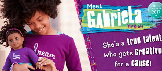 2017 American Girl Of The Year & Gabriela American Girl Doll Giveaway