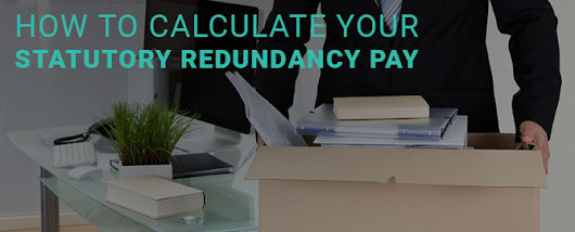 How to calculate your statutory redundancy pay