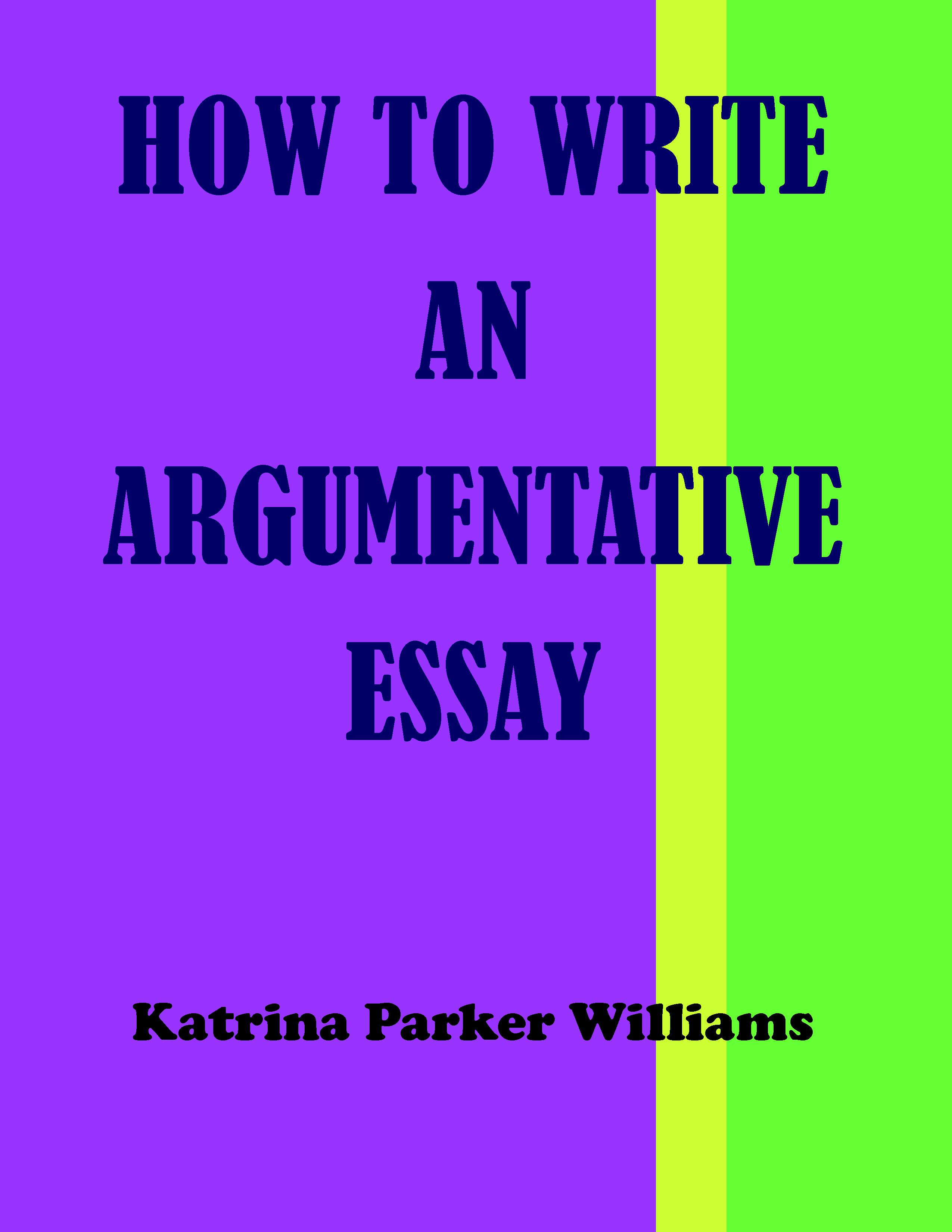 how to write argumentative essay in english
