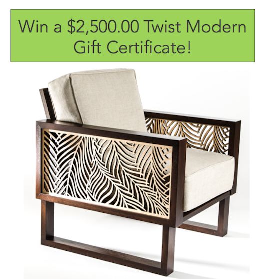 Win a $2,500.00 Twist Modern gift certificate to order modern furniture of your choice!