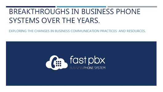 Breakthroughs in Business Phone Systems Over the Years