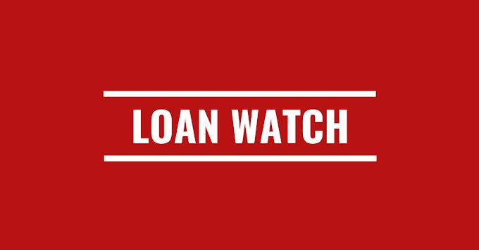 Loan Watch: Saturday, 14th March 2020