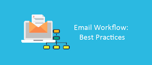 Best Practices For Creating Automated Email Workflows