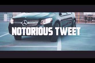 [Video] Notorious Tweet - Pull Up