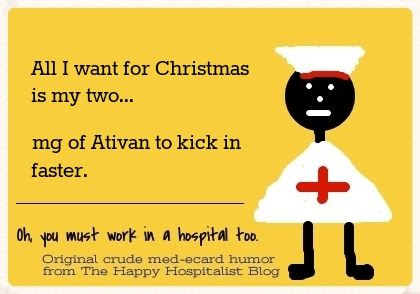 All I want for Christmas is my two... mg of Ativan to kick in faster photo.