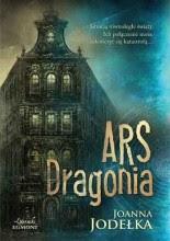 Ars Dragonia - Joanna Jodełka