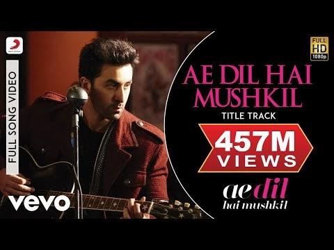 Ae Dil Hai Mushkil Song Lyrics  Ranbir, Anushka, Aishwarya |Arijit |Pritam