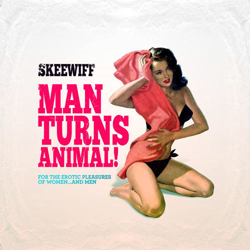 Man Turns Animal! (For the erotic pleasures of women... and men) by Skeewiff