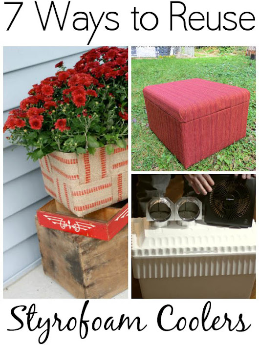 7 Ways to Reuse Styrofoam Coolers