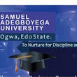 Samuel Adegboyega University Matriculation Ceremony Schedule for 2018/2019 - RECRUITMENTNG