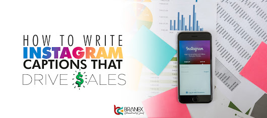 How to Write Instagram Captions That Drive Sales? -Branex Official Blog