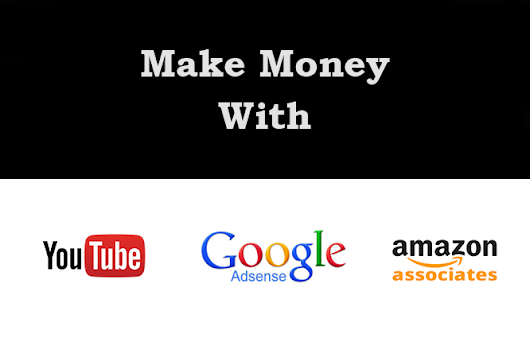 Make Money with Youtube, Amazon and Adsense in 2017 - OnlineAdrian