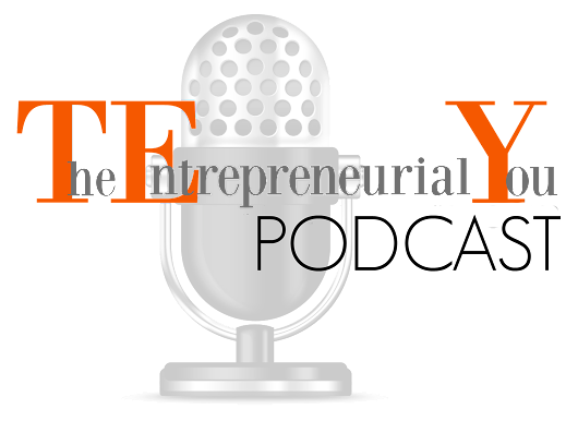 Get Your Brand the Recognition it Deserves: Start A Podcast | The Entrepreneurial You