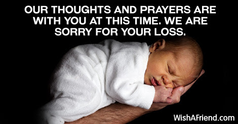 Our Thoughts And Prayers Are With Sympathy Message For Loss Of Child