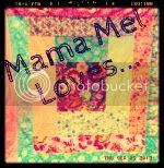 Mama Mel Loves...