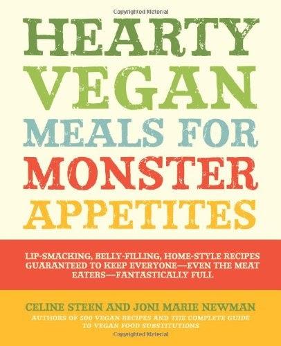 [PDF] Hearty Vegan Meals for Monster Appetites Free Download